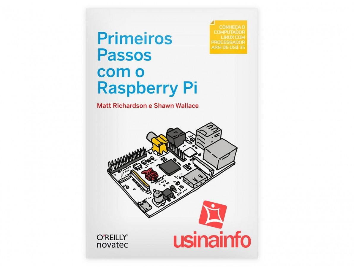 Livro Primeiros Passos com o Raspberry Pi
