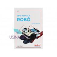 Livro Como Montar um Robô com Arduino