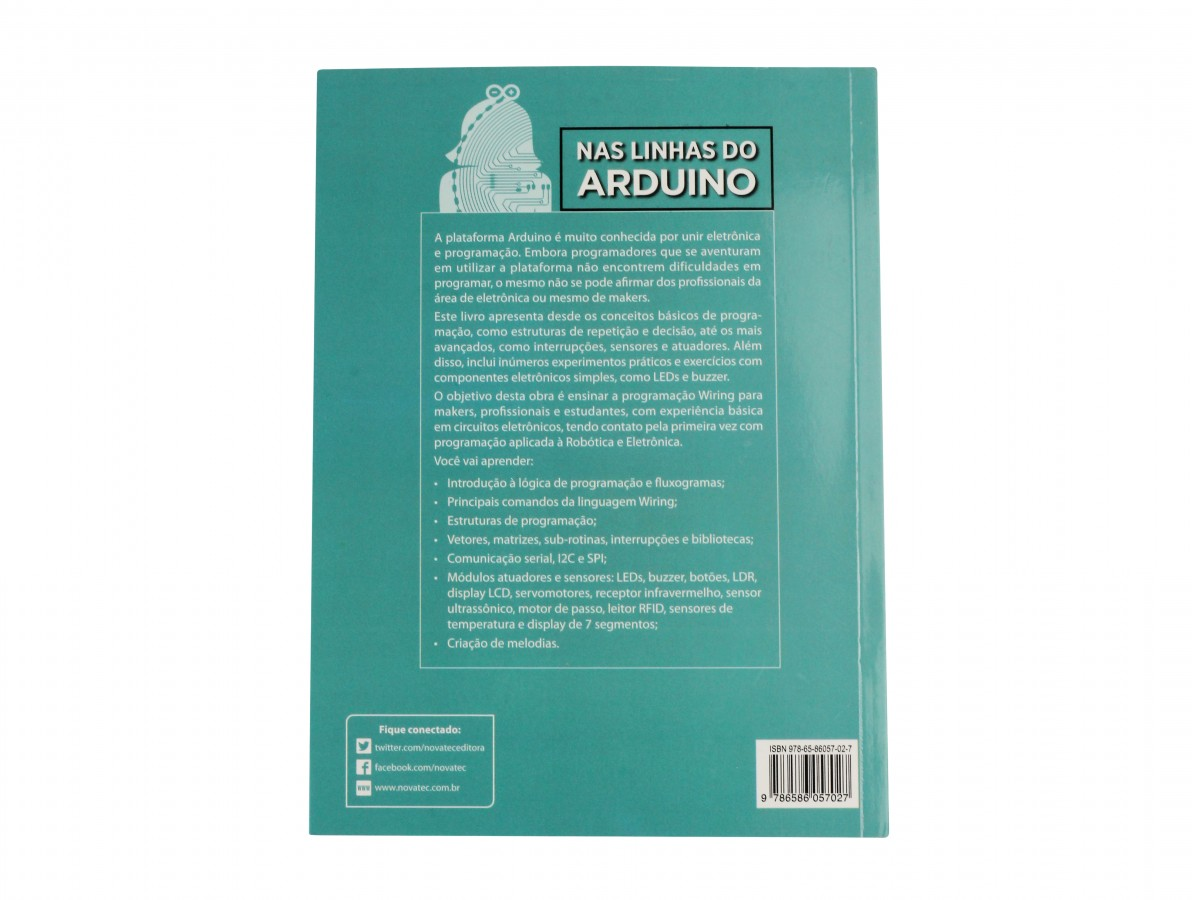 Livro Nas Linhas do Arduino: Programação Wiring para Não Programadores