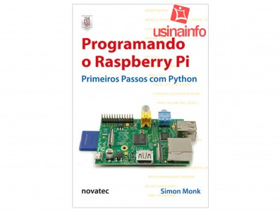 Livro Programando o Raspberry Pi: Primeiros Passos com Python